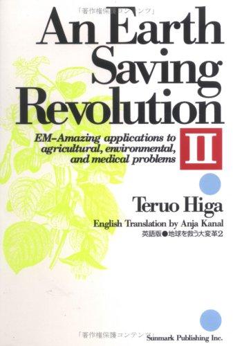 An Earth Saving Revolution - Volume 2