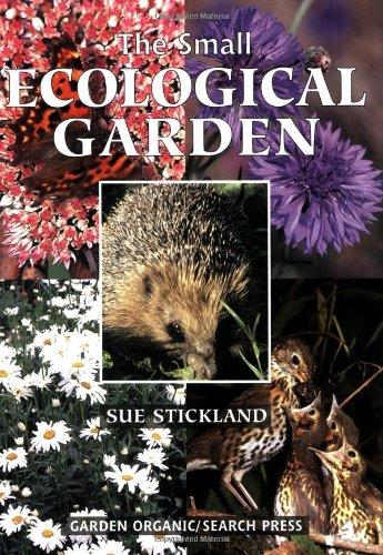 The Small Ecological Garden